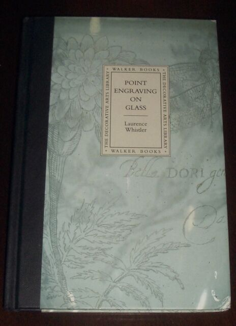 ' POINT ENGRAVING ON GLASS ' ; by  Laurence WHISTLER : 1992 ; Fully ILLUSTRATED.