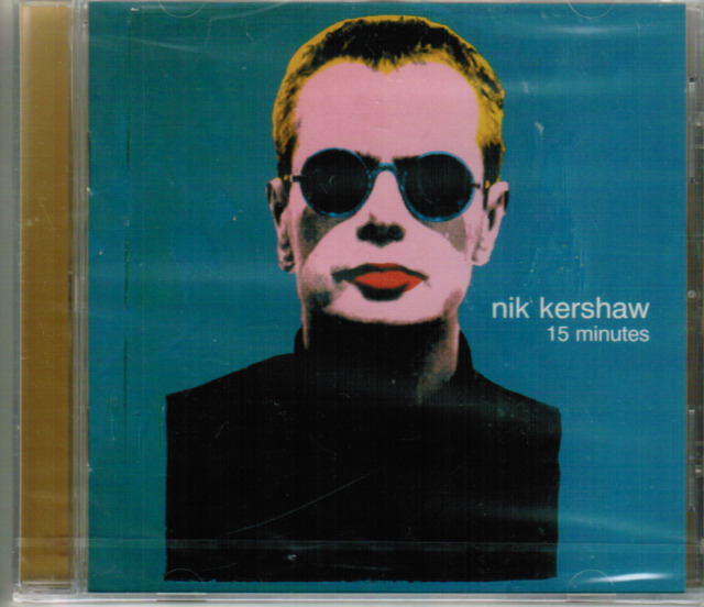 CD - NIK KERSHAW - 15 MINUTES # MINT / NEU IN OVP  #F19#