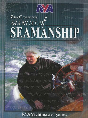 RYA Manual of Seamanship, Tom Cunliffe 1905104073
