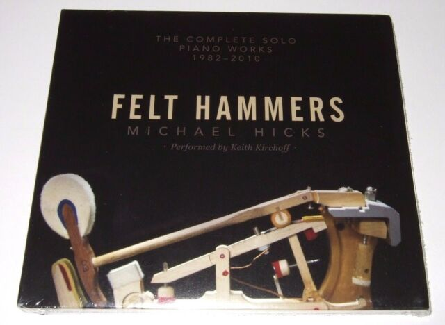 Michael Hicks: Felt Hammers - The Complete Solo Piano Works (CD, 2014) new